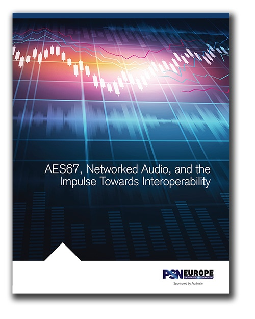 aes67-AES67, Networked Audio, and the Impulse Towards Interoperability