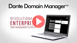 Dante Domain Manager Video